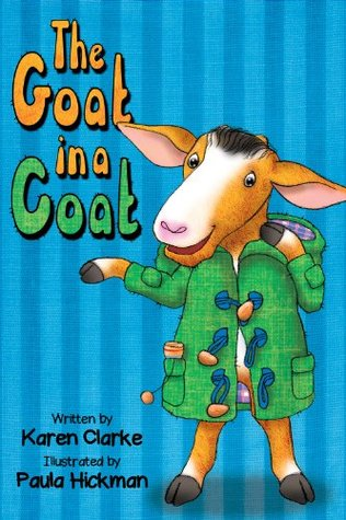 The Goat in a Coat (Know How to Grow Book 2) Karen Clarke