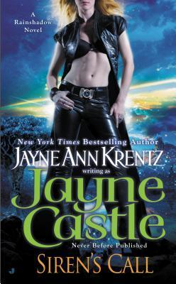 Sirens Call (A Rainshadow Novel) Jayne Castle