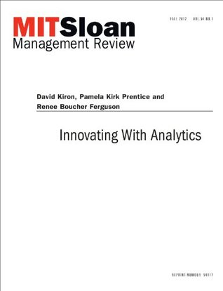 Innovating With Analytics -- Journal Article  by  David Kiron