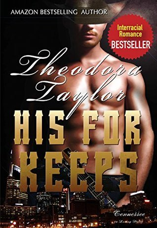 His For Keeps: (50 Loving States, Tennessee) Theodora Taylor