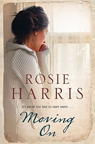 Moving On: A family saga set in 1970s Liverpool Rosie Harris