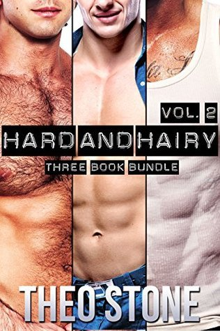 Hard and Hairy Vol. 2 Theo Stone