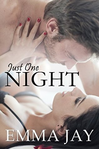 Just One Night  by  Emma Jay