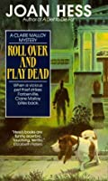 Roll Over and Play Dead (Claire Malloy, #6)