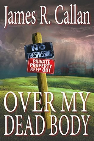 Over My Dead Body (Father Frank Mysteries #2) James R. Callan