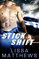 Stick Shift (Bad Boys of Racing, #1)