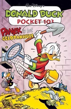 Donald Duck Pocket 103 Paniek in het geldpakhuis (Donald Duck Pocket, #103) Walt Disney Company