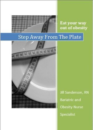 Step Away From The Plate  by  Jill Sanderson
