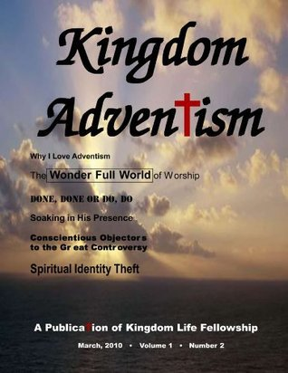 KINGDOM ADVENTISM  by  Steve Daily