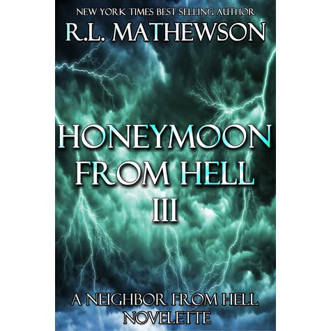 Honeymoon from Hell III by R.L. Mathewson — Reviews ...