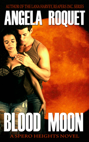 Blood Moon (Spero Heights, #1)  by  Angela Roquet