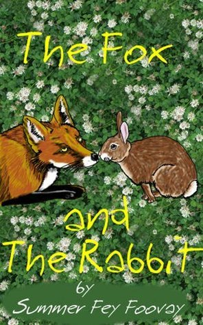 The Fox And The Rabbit  by  Summer Foovay
