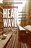 Heat Wave: A Social Autopsy of Disaster in Chicago