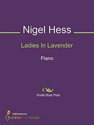 Ladies In Lavender  by  Nigel Hess