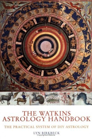The Watkins Astrology Handbook: The Practical System Of Diy Astrology  by  Lyn Birkbeck