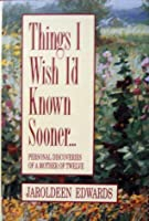 Things I Wish I'd Known Sooner--
