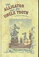 Alligator and His Uncle Tooth (Knight Books)