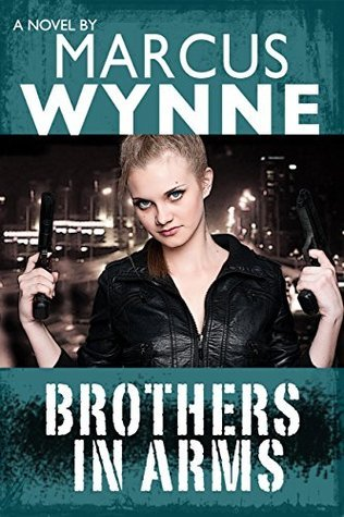 BROTHERS IN ARMS Marcus Wynne