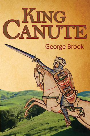 King Canute  by  George Brook