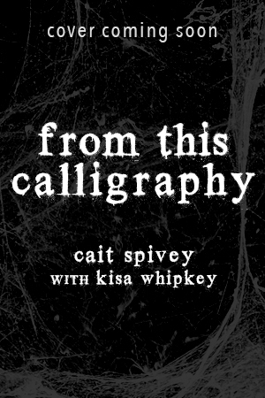 From This Calligraphy (The Web #4)  by  Cait Spivey