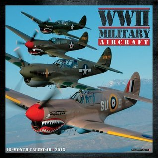 WWII Military Aircraft 18-Month Mini Calendar  by  Phil Wallick