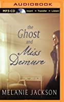 The Ghost and Miss Demure
