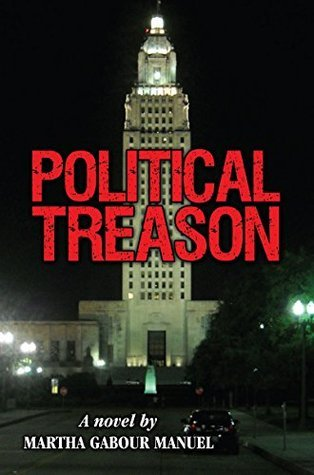 Political Treason  by  Martha Gabour Manuel