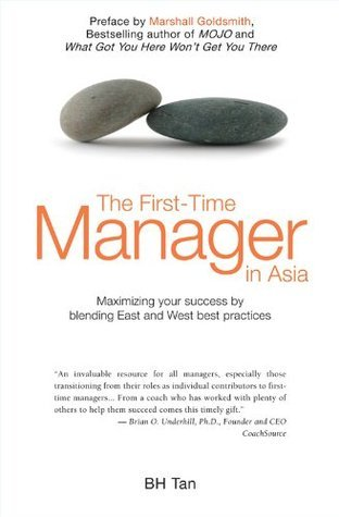 The First-Time Manager in Asia  by  BH Tan