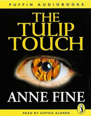 The Tulip Touch (Puffin Audiobooks) Anne Fine