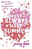 We'll Always Have Summer (Summer, #3)