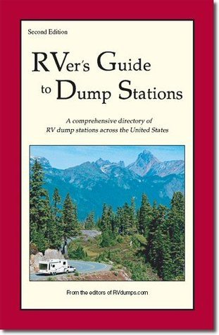 RVers Guide to Dump Stations  by  RVdumps.com