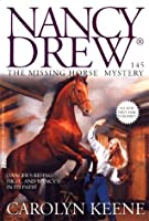 The Missing Horse Mystery (Nancy Drew on Campus)
