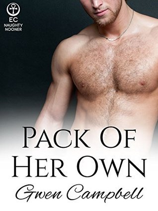 Pack of Her Own  by  Gwen Campbell