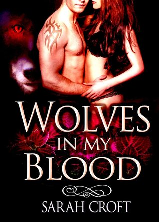 Wolves in my Blood Sarah Croft
