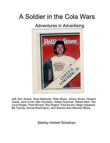 A Soldier In the Cola Wars  by  Stanley Schulman