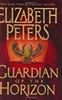 Guardian of the Horizon (Amelia Peabody, #16)