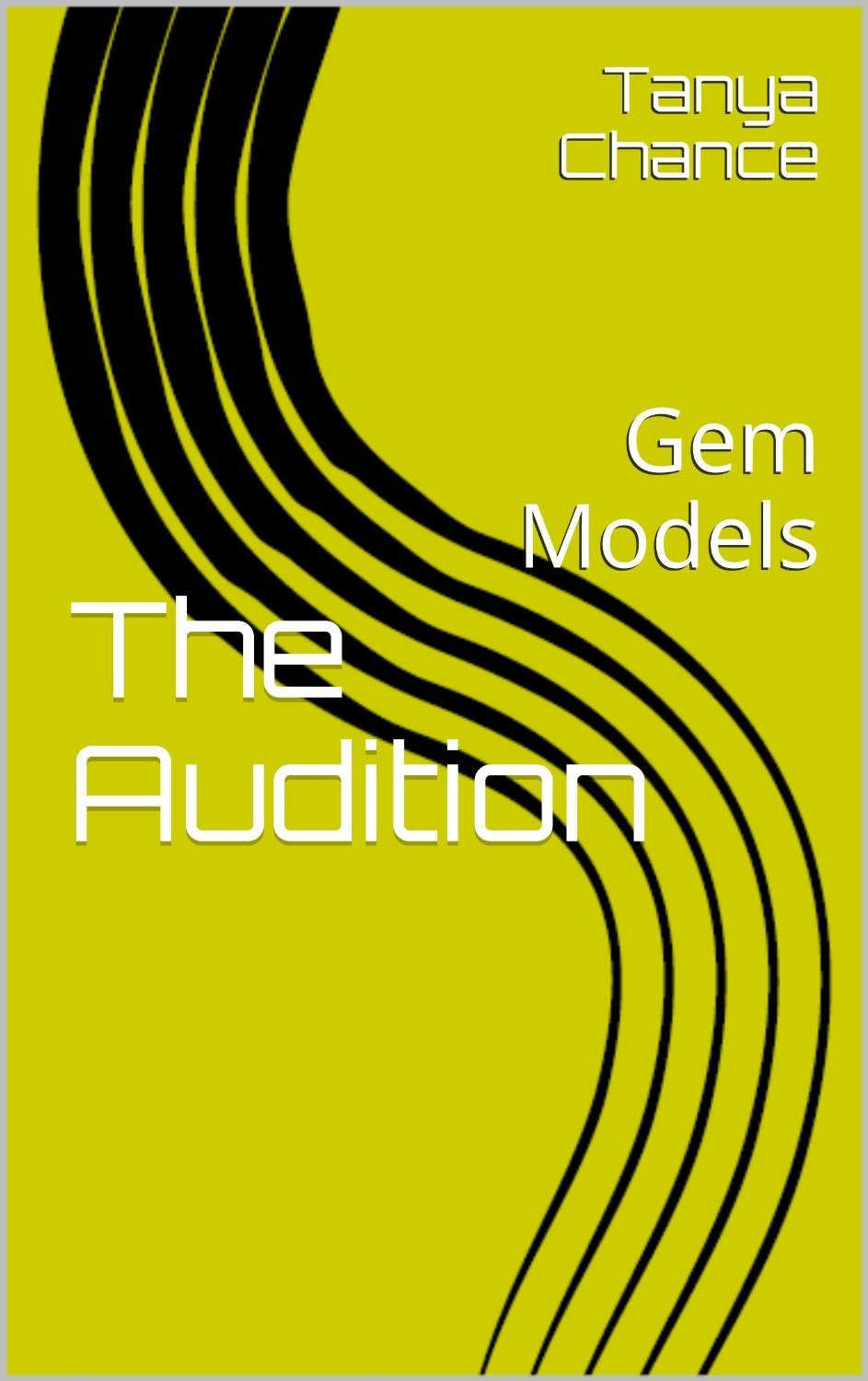 The Audition (Gem Models, #1)  by  Tanya Chance