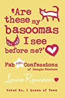 Are These My Basoomas I See Before Me?': Fab Final Confessions of Georgia Nicolson
