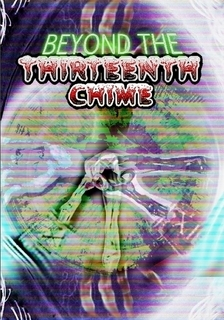 Beyond the Thirteenth Chime  by  George Wilhite