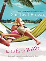 The Life of Reilly (Hqn Romance)
