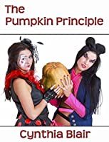 The Pumpkin Principle (The Pratt Twins Book 4)