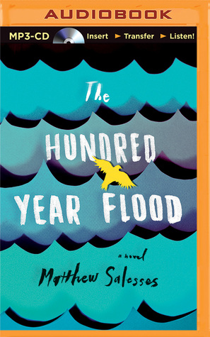 Hundred-Year Flood, The Matthew Salesses