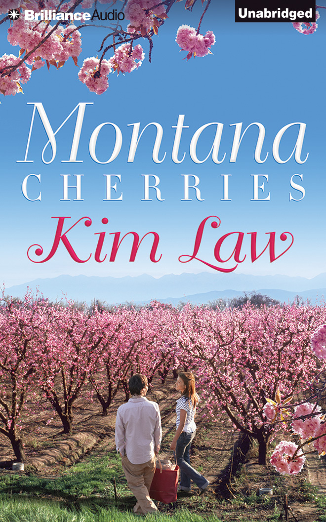Montana Cherries (Montana Wildes, #1) Kim Law