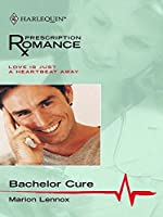 Bachelor Cure (Mills & Boon Silhouette)