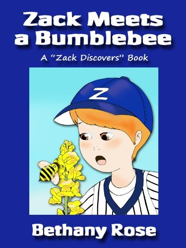Zack Meets a Bumblebee (Zack Discovers Books #1)  by  Bethany Rose