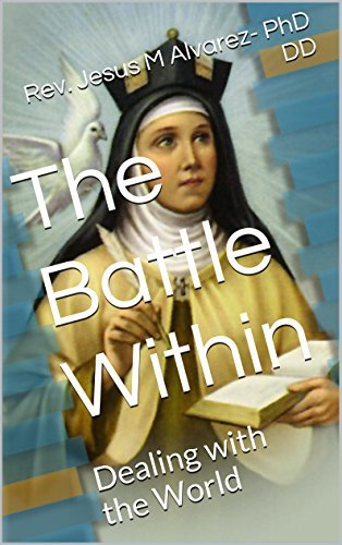 The Battle Within: Dealing with the World  by  Jesus M. Alvarez