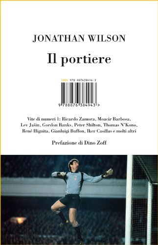 Il portiere  by  Jonathan Wilson