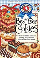 Best-Ever Cookies: Cookies 'Round the Calendar...Yummy, Easy-to-Make Favorites for All Occasions! (Everyday Cookbook Collection)