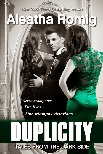 Duplicity (Tales from the Dark Side, #2)  by  Aleatha Romig