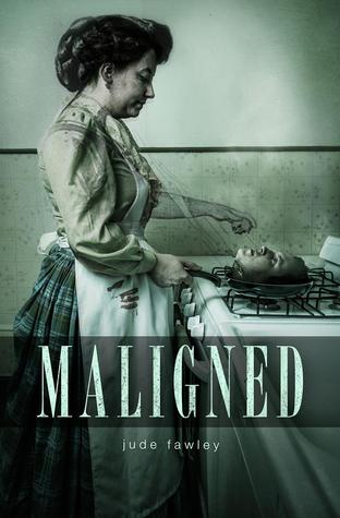 Maligned  by  Jude Fawley